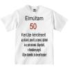 Tréfás póló 50 éves (XXL)
