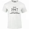 Tréfás póló 70 éves, Készült 1947... (S)