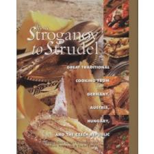 Trish Davies;Catherine Atkinson From Stroganov to Strudel gasztronómia