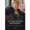 Trivium Az üzletkötés művészete - Donald J. Trump és Tony Schwartz