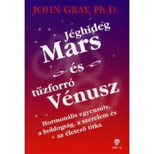 Trivium Kiadó JÉGHIDEG MARS ÉS TŰZFORRÓ VÉNUSZ életmód, egészség