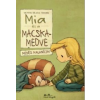 Udo Weigelt Mia és a macskamedve mesés kalandjai