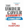 Undercover Economist Strikes Back – Tim Harford