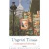 Ungvári Tamás Hemingway háborúja