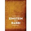 Unio Mystica Kiadó Naomi Levy: Einstein és a rabbi - A Lélek keresése