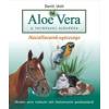 - Urch, David Aloe Vera a természet ajándéka Háziállataink egészsége