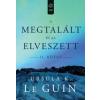 Ursula K. Le Guin A megtalált és az elveszett II.