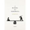 Ursus Libris Kiadó Satish Kumar - A Buddha és a terrorista (Új példány, megvásárolható, de nem kölcsönözhető!)