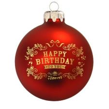 """Üvegkarácsonyfadíszek Happy Birthday"""" matt piros üveggömb, 8 cm-es Rendelje akár névre szólóan. karácsonyi dekoráció"""