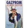 Valerij Panyuskin, Mihail Zigar GAZPROM - AZ OROSZ FEGYVER