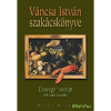 Váncsa István szakácskönyve - Ezeregy recept