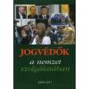 Varga Domokos György JOGVÉDŐK A NEMZET SZOLGÁLATÁBAN 2004-2011