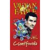 Vavyan Fable FABLE, VAVYAN - CSONTFUVOLA - KÖTÖTT