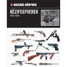 Ventus Libro Kiadó Kézifegyverek 1870-1950 történelem