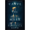 Veronica Roth Carve the Mark
