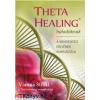 Vianna Stibal : ThetaHealing haladóknak - A mindenség erejének kiaknázása