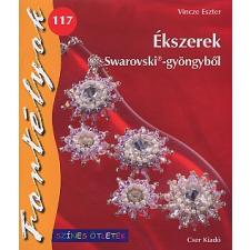 Vincze Eszter ÉKSZEREK SWAROVSKI-GYÖNGYBŐL hobbi, szabadidő