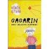 Vörös István Gagarin avagy jóslástan alapfokon