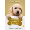 W. Bruce Cameron Egy kutya négy élete: Bailey