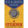 W. E. B. Griffin A gyilkosok