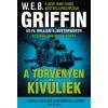 W. E. B. Griffin A TÖRVÉNYEN KÍVÜLIEK - AZ ELNÖK EMBEREI 6.