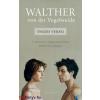 Walther Von Der Vogelweide összes versei