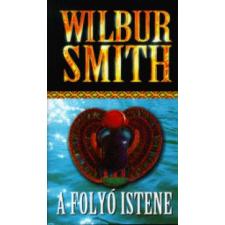 Wilbur Smith A folyó istene regény