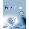 Wilfred R., dr. Pigeon ÉDES ÁLOM - A JÓ ALVÁS KÉZIKÖNYVE - CD-VEL
