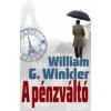 William G. Winkler A pénzváltó