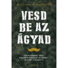 William McRaven Vesd be az ágyad