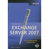 William R. Stanek Microsoft Exchange Server 2007