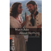 William Shakespeare OXFORD BOOKWORMS LIBRARY 2. - MUCH ADO ABOUT NOTHING