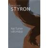 William Styron NAT TURNER VALLOMÁSAI