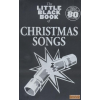Wise The Little Black Book of CHRISTMAS SONGS