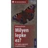 Wolfgang Dreyer - MILYEN LEPKE EZ- 143 LEPKE EGYSZERÛ MEGHATÁROZÁSA