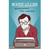 Woody Allen Mellékhatások + Kész anarchia