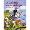 Zdeněk Miler A VAKOND ÉS AZ ŰRHAJÓ