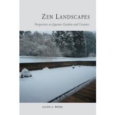 Zen Landscapes – Allen S Weiss idegen nyelvű könyv